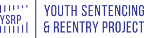 YSRP | Youth Sentencing & Reentry Project